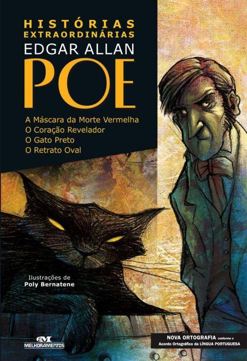 Histórias extraordinárias (escritor Edgar Allan Poe, ilustrador Poly Bernatene, editora Melhoramentos)