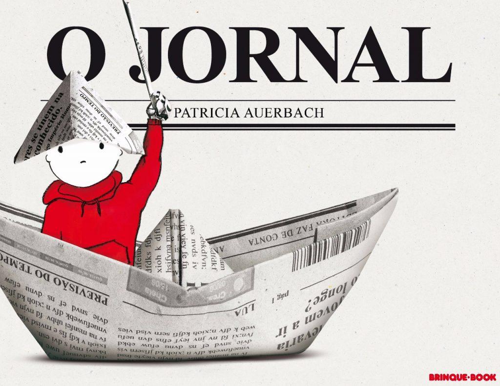 O jornal (autora Patricia Auerbach, editora Brinque Book)