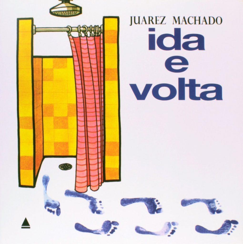 Ida e volta (autor Juarez Machado, editora Nova Fronteira).