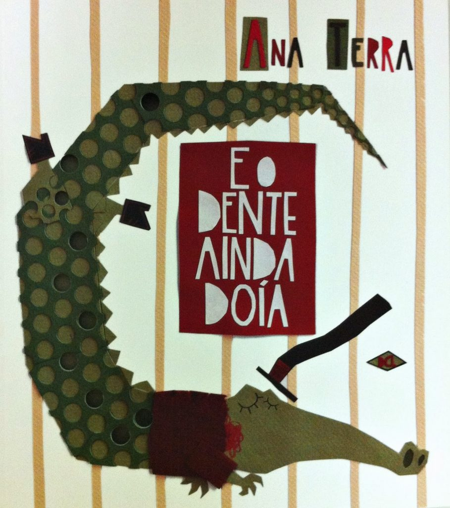 E o dente ainda doía (autora Ana Terra, editora DCL)