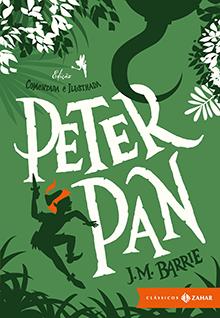 Clássicos da literatura infantil: Peter Pan J. M. Barrie edição comentada