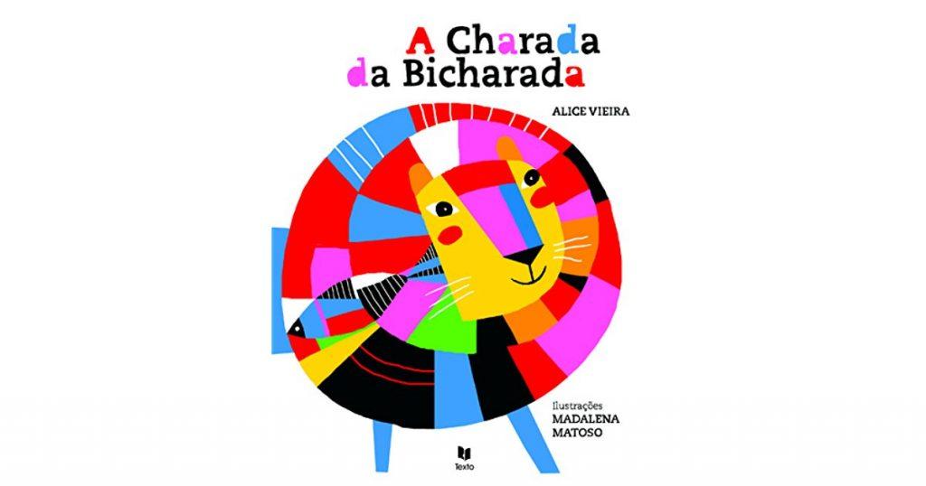 A charada da bicharada (escritora Alice Vieira, editora PubliFolha)