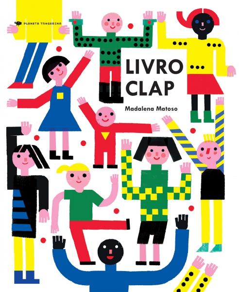 Livro Clap (autora Madalena Matoso, editora Companhia das Letras).
