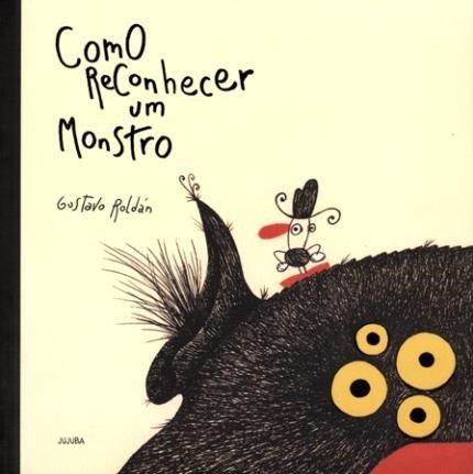 Livros de monstros: como reconhecer um monstro gustavo roldán