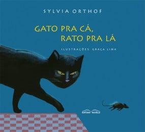 gato pra la gato pra cá sylvia orthof graça lima
