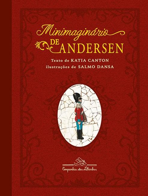 Minimaginário de Andersen -  Hans C. Andersen - Katia Canton - Salmo Dansa