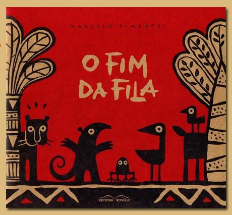 O Fim da fila (autor Marcelo Pimentel, editora Rovelle).