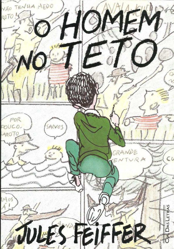 O homem no teto (escritor Jules Feiffer, editora Companhia das Letras)