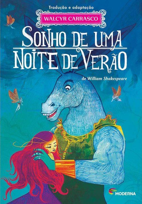 livros de contos de fadas: sonhos de uma noite de verão william shakespeare walcyr carrasco