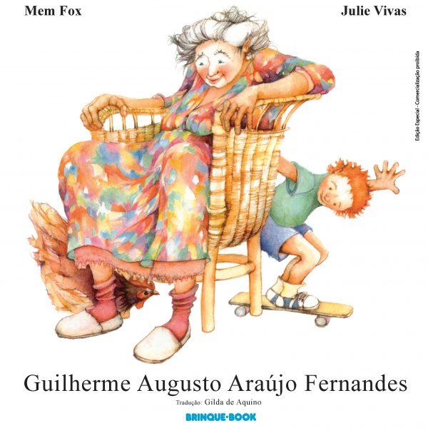 Livros infantis sobre amizade: Guilherme Augusto Araújo Fernandes Mem Fox Julie Vivas