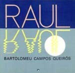 Raul Luar (autor Bartolomeu Campos de Queirós, editora RHJ).