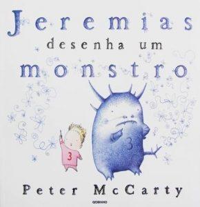 Livros de monstros: jeremias desenha um monstro peter mccarty
