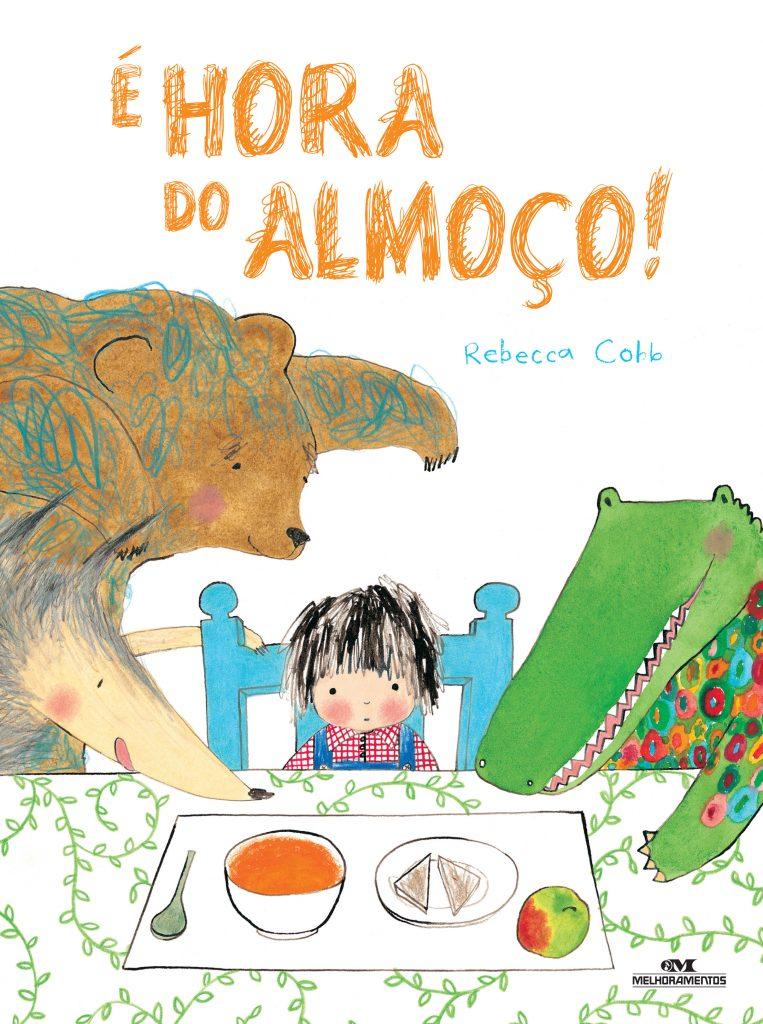 Alimentação seletiva: E Hora do Almoco - Capa 01ed01.indd