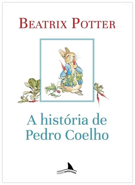 clássicos da literatura infantil: pedro coelho