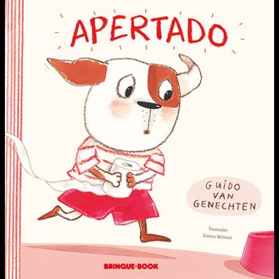 Apertado (autor Guido Van Genechten, tradução Camila Werner, editora Brinque-Book).