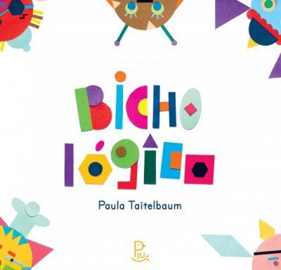 Bichológico (autora Paula Taitelbaum, editora Piu).