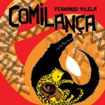 Comilança (autor Fernando Vilela, editora DCL).