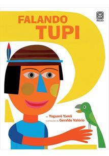 falando tupi yaguaré yamã