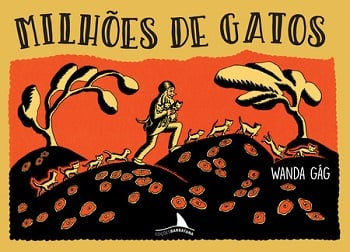 clássicos da literatura infantil: milhões de gatos. Wanda Gag