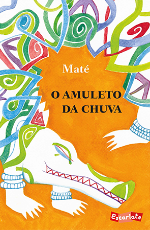 O amuleto da chuva (autorMaté, editora Brinque-Book).