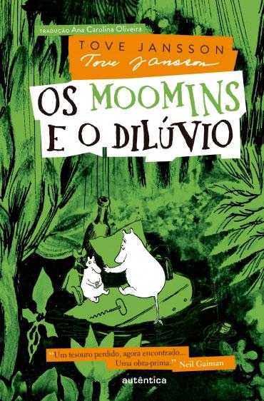 Os moomins e o dilúvio (autor Tove Jansson, editora Autêntica).