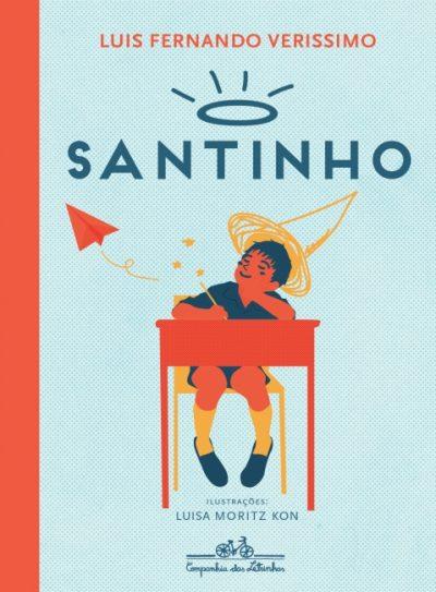 O santinho (escritor Luís Fernando Verissimo, ilustradora Luisa Moritz Kon, editora Companhia das Letrinhas).