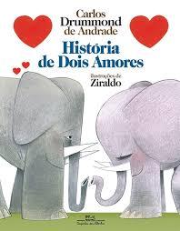 Livros do Ziraldo: historia de dois amores do autor Carlos Drummond de Andrade