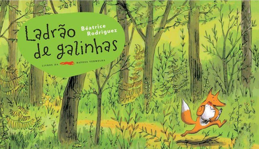 Ladrão de galinha (autora Béatrice Rodriguez, editora WMF Martins Fontes).