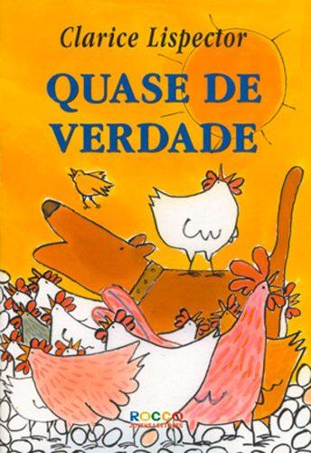 literatura infantil feita por mulheres: Quase de verdade Clarice Lispector