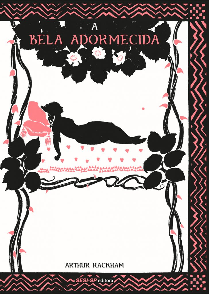 A Bela Adormecida - C. S. Evans - Fernando Paz - Arthur Rackham