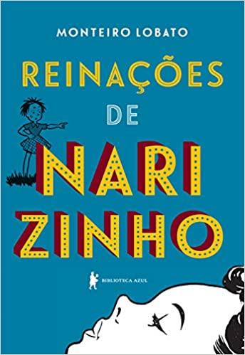 Livros para crianças de 8 anos: Reinações de Narizinho, do autor Monteiro Lobato