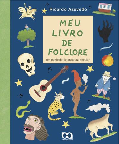 folclore: meu livro de folclore ricardo azevedo
