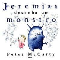Jeremias desenha um monstro peter mccarty