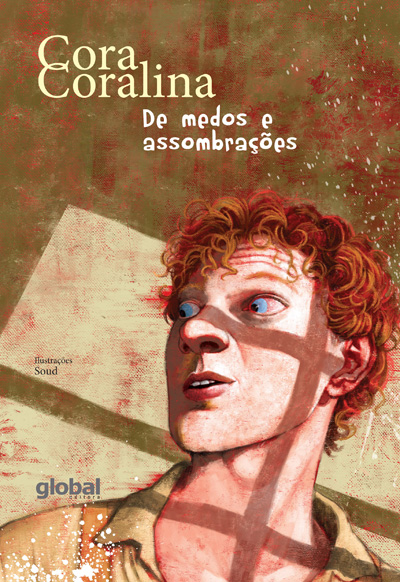 De medos e assombrações (escritora Cora Coralina, ilustrações Soud, editora Global)