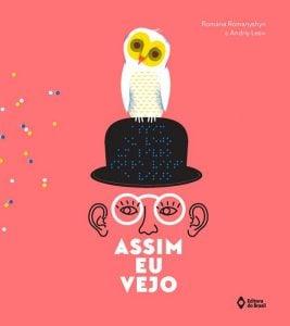 livros para festa do pijama 9 a 12 anos: assim eu vejo rpmana romanyshyn andriy lesiv editora do brasil