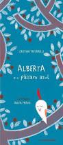 Alberta e o pássaro azul (escritora Cristina Mutarelli, ilustrações Anita Prades, editora Terceiro Nome)