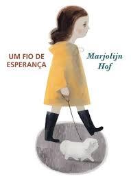 Um fio de esperança (autora Marjolijn Hof, editora WMF Martins Fontes)