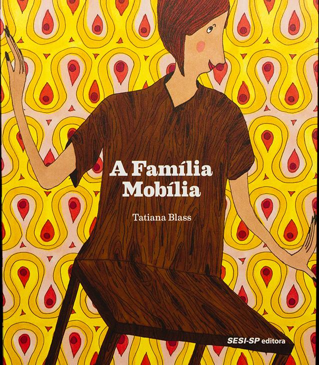 A família mobília (autora Tatiana Blass, editora SESI-SP)