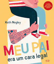meu pai era um cara legal keith negley