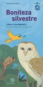 meio ambiente educação infantil: boniteza silvestre