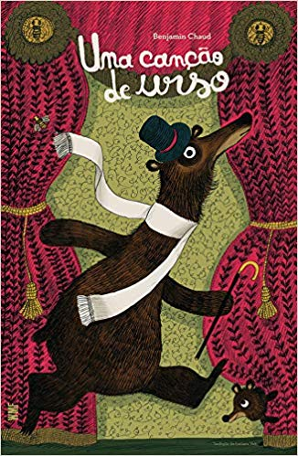 Uma canção de urso (autor Benjamin Chaud, tradução Luciana Veit, editora: WMF Martins Fontes)
