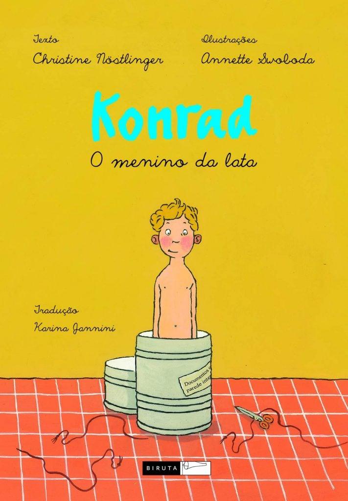 Konrad (autora Christine Nöstlinger, ilustraçõesAnnette Swoboda, editora Biruta)