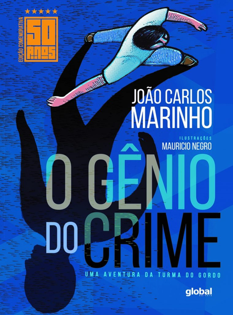 clássicos da literatura infantil: o gênio do crime. João Carlos Marinho