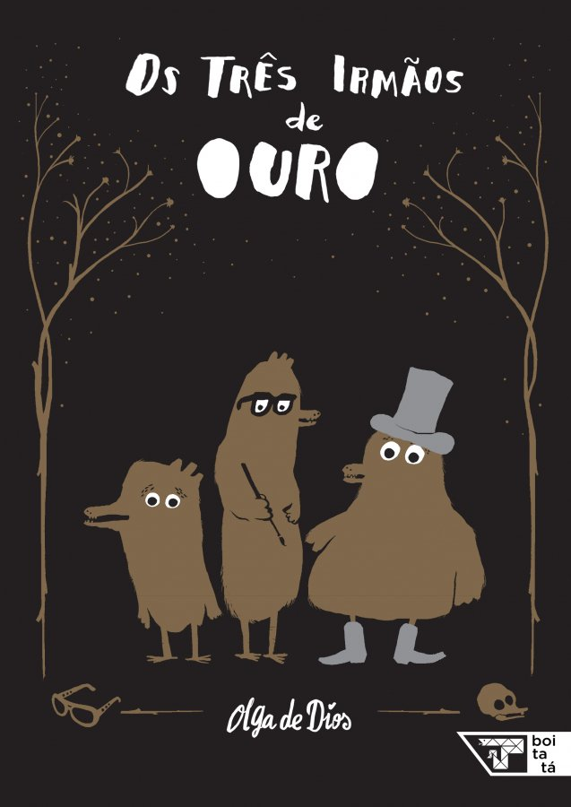 Consumismo: Os três irmãos de ouro Olga de Dios editora Boitatá