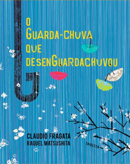 Autor: Claudio Fragata Ilustradora: Raquel Matsushita Editora: Trioleca relações humanas
