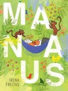 Crianças espaço público Livro Manaus Autora: Irena Freitas Editora: Edições Barbatana