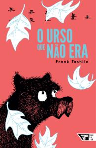 livros infantis para crianças de 9 a 12 anos: o urso que não era