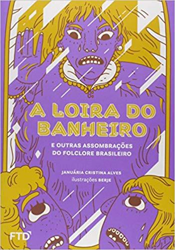 Escritora: Januária Cristina Alves Ilustrador: Berje Editora: FTD