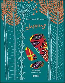 Poesia. Escritora: Roseana Murray Ilustrador: Roger Mello Editora: Global