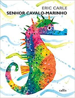 Livros contra masculinidade tóxica: Senhor cavalo-marinho Eric Carle